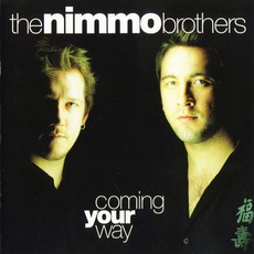 Coming Your Way by The Nimmo Brothers