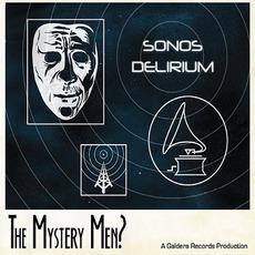Sonos Delirium mp3 Album by The Mystery Men?