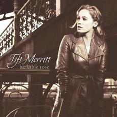 Bramble Rose mp3 Album by Tift Merritt
