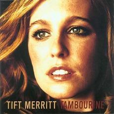 Tambourine mp3 Album by Tift Merritt