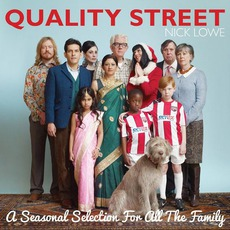 Quality Street: A Seasonal Selection For All The Family mp3 Album by Nick Lowe