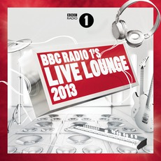 BBC Radio 1's Live Lounge 2013 mp3 Compilation by Various Artists