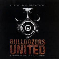Bulldozers United: A Tribute To Cock And Ball Torture