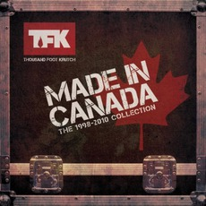 Made In Canada: The 1998-2010 Collection mp3 Artist Compilation by Thousand Foot Krutch