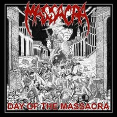 Day Of The Massacra