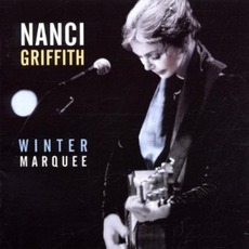 Winter Marquee mp3 Live by Nanci Griffith