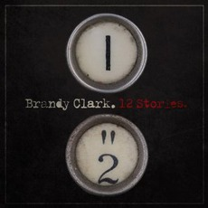 12 Stories mp3 Album by Brandy Clark