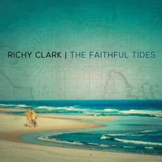 The Faithful Tides by Richy Clark