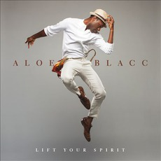 Lift Your Spirit mp3 Album by Aloe Blacc