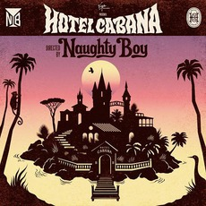 Hotel Cabana mp3 Album by Naughty Boy