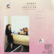 Little Love Affairs mp3 Album by Nanci Griffith