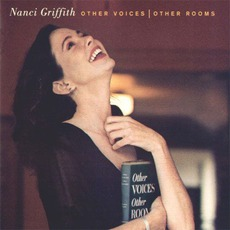 Other Voices - Other Rooms mp3 Album by Nanci Griffith