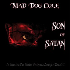 Son Of Satan mp3 Album by Mad Dog Cole