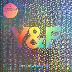 We Are Young & Free mp3 Live by Hillsong Young & Free