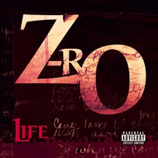 Life by Z-Ro