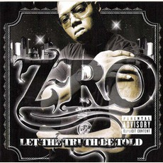 Let The Truth Be Told mp3 Album by Z-Ro