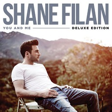 You And Me (Deluxe Edition) by Shane Filan