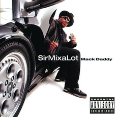 Mack Daddy mp3 Album by Sir Mix-A-Lot