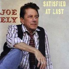 Satisfied At Last mp3 Album by Joe Ely