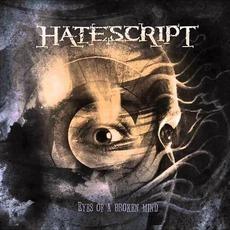 Eyes Of A Broken Mind mp3 Album by Hatescript