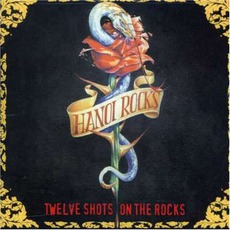 Twelve Shots On The Rocks (Re-Issue)