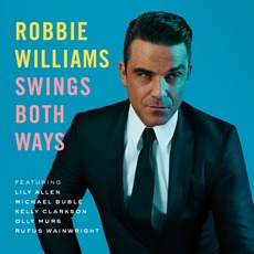 Swings Both Ways mp3 Album by Robbie Williams