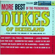 More Best Of The Phenomenal Dukes Of Dixieland, Volume 2