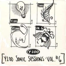 Y-100: Sonic Sessions, Volume 6