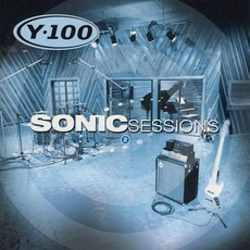 Y-100: Sonic Sessions, Volume 2