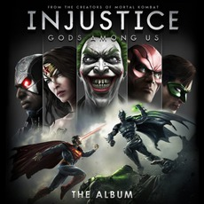 Injustice: Gods Among Us The Album mp3 Soundtrack by Various Artists