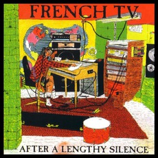After A Lengthy Silence (Re-Issue) by French TV