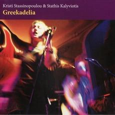 Greekadelia mp3 Album by Kristi Stassinopoulou & Stathis Kalyviotis (Κρίστη Στασινοπούλου & Στάθης Καλυβιώτης)