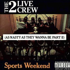 Sports Weekend: As Nasty As They Wanna Be, Part 2