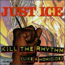 Kill The Rhythm (Like A Homicide)