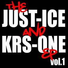 The Just-Ice And KRS-One EP, Vol. 1