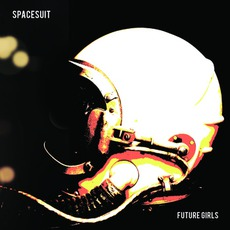 Future Girls by Spacesuit
