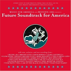 Future Soundtrack For America by Various Artists