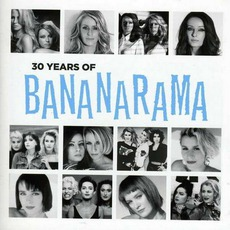 30 Years Of Bananarama mp3 Artist Compilation by Bananarama