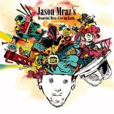 Beautiful Mess - Live On Earth by Jason Mraz
