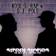 Street Stories: The Best Of G. Rap And Polo