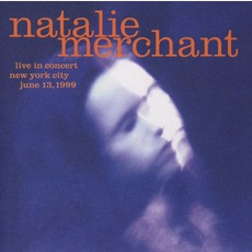Live In Concert mp3 Live by Natalie Merchant