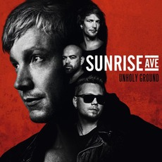 Unholy Ground (Deluxe Edition) mp3 Album by Sunrise Avenue
