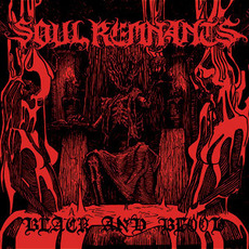 Black And Blood by Soul Remnants