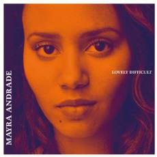 Lovely Difficult mp3 Album by Mayra Andrade