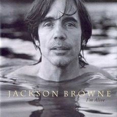 I'm Alive mp3 Album by Jackson Browne