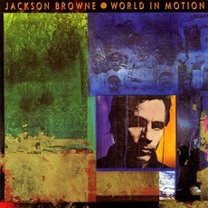 World In Motion mp3 Album by Jackson Browne