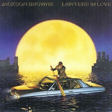 Lawyers In Love mp3 Album by Jackson Browne