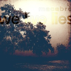 We Live Lies