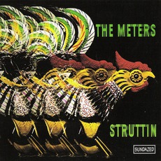 Struttin' (Remastered) by The Meters