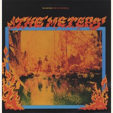 Fire On The Bayou (Remastered) mp3 Album by The Meters